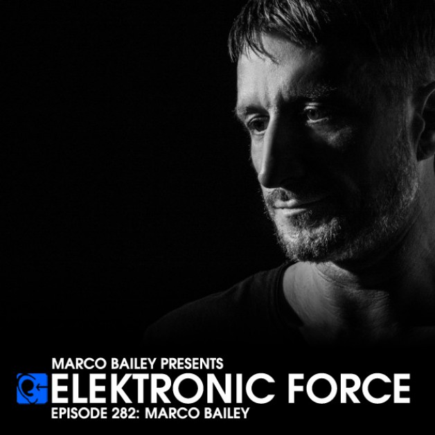 Friday June 25th 06.00pm CET – Elektronic Force #262 by Marco Bailey