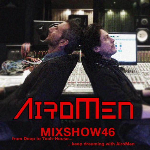 Monday June 27th 07.00pm CET- AIROMEN MIX SHOW #046 by Airomen
