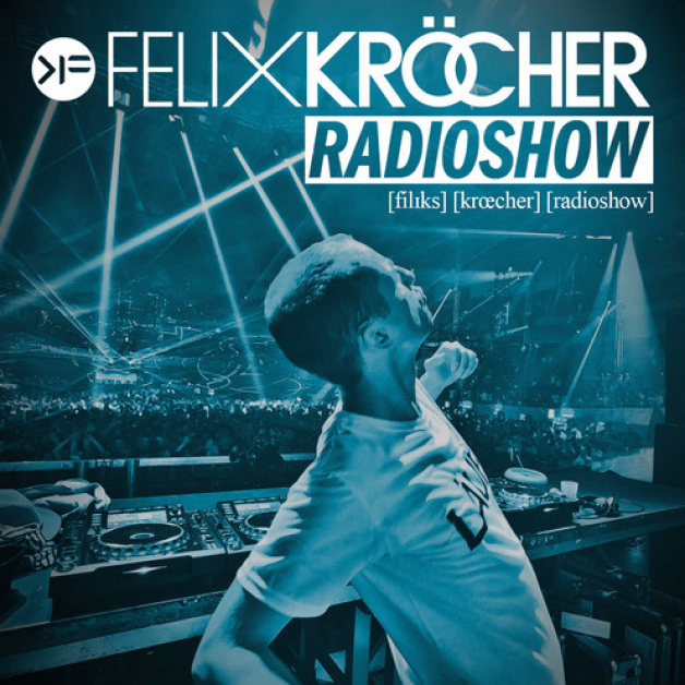 Thursday June 30th 09.00pm CET – Felix Kröcher Radio #144