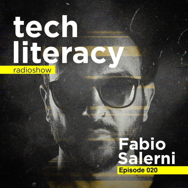Friday July 1th 09.00pm CET –  Tech Literacy Radio #20 by Fabio Salerni