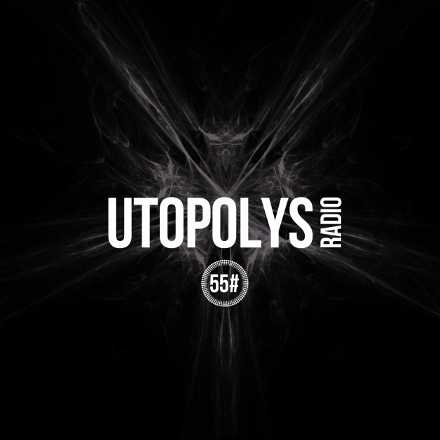 Sunday July 3tth 09.00pm CET – Utopolys Radio #55 by Uto Karem