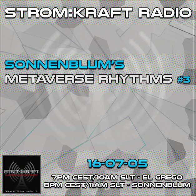 Tuesday July 5th 07.00pm CET [10.00am SLT] – Second Life's METAVERSE RHYTHMS RADIO #03 – Sandro Sonnenblum (GER)