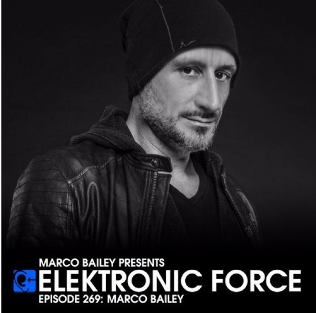 Friday July 15th 06.00pm CET – Elektronic Force  by Marco Bailey