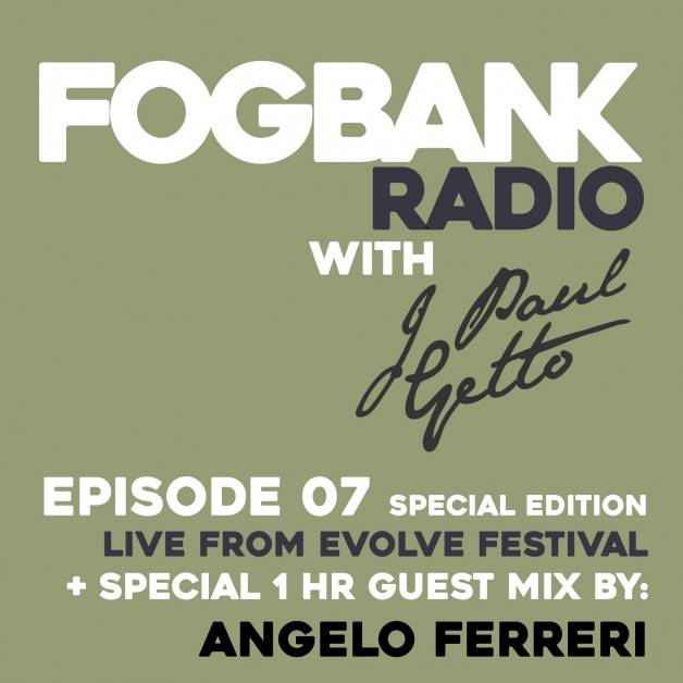Saturday July 16th 08.00pm CET – Fogbank Radio #007 by J paul Getto