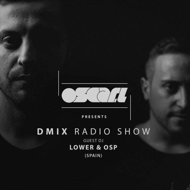 Saturday July 16th 10.00pm CET – D-Mix Radio Show #37 by Oscar L