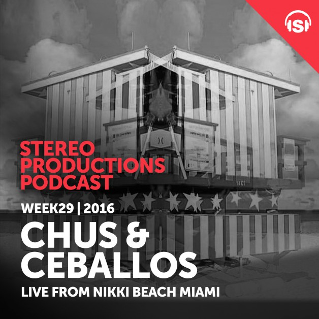 Wednesday July 20th 08.00pm CET – Stereo Productions Podcast #157 by Chus & Ceballos