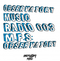Thursday July 21th 07.00pm CET – Observatory Music radio #03