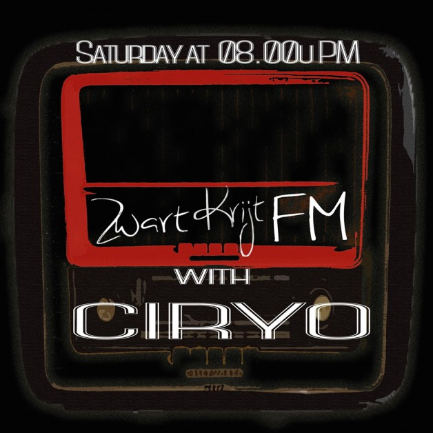 Saturday July 23th 08.00pm CET – ZWARTKRIJTFM