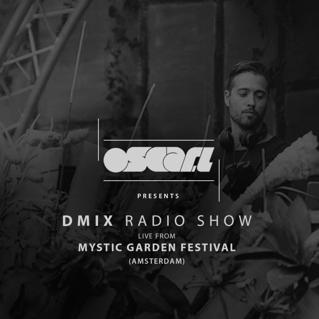 Saturday July 23th 10.00pm CET – D-Mix Radio Show #38 by Oscar L