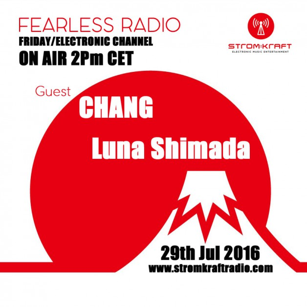 Friday July 29th 02.00pm CET – Fearless Radio #22 by Luna Shimada