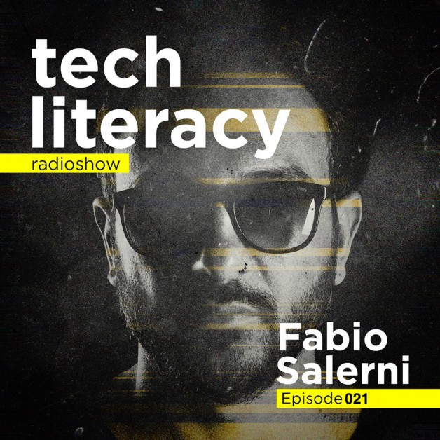 Friday July 29th 09.00pm CET –  Tech Literacy Radio #21 by Fabio Salerni