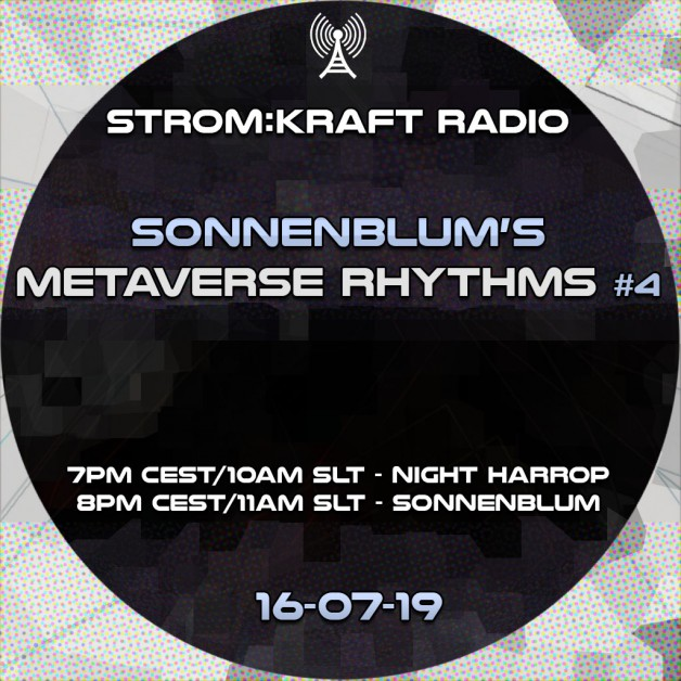 Tuesday August 2nd07.00pm CET [10.00am SLT] – Second Life's METAVERSE RHYTHMS RADIO #05 – Sandro Sonnenblum (GER)