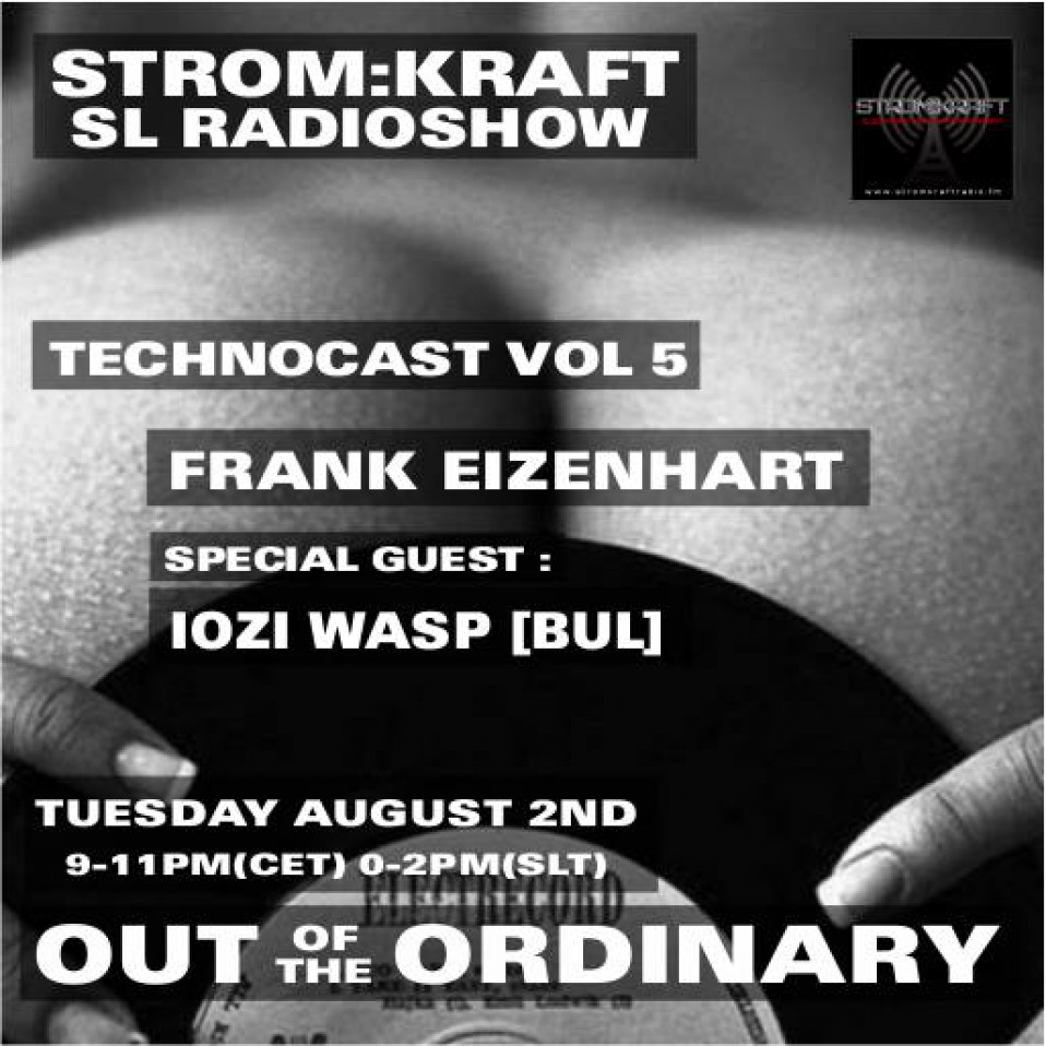 Tuesday August 2nd 9.00pm CET [0.00pm SLT] – Second Life's OUT OF THE ORDINARY RADIO #05 – Frank Eizenhart (USA)
