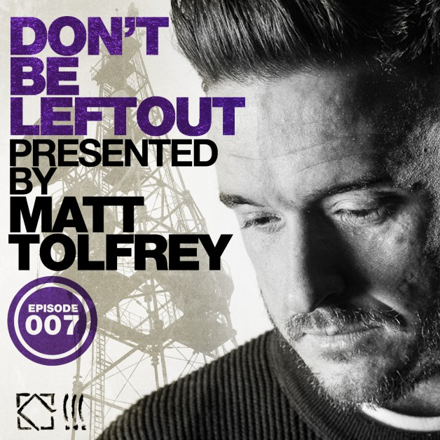 Wednesday August 3th 06.00pm CET- Don't Be Left Out Radio by Matt Tolfrey