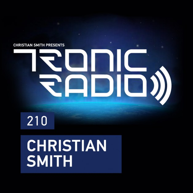 Wednesday August 10th 09.00pm CET – Tronic Radio by Christian Smith
