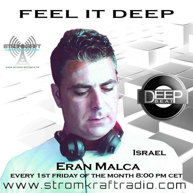 Friday August 12th 08.00pm CET – Feel It Deep radio by Eran Malca
