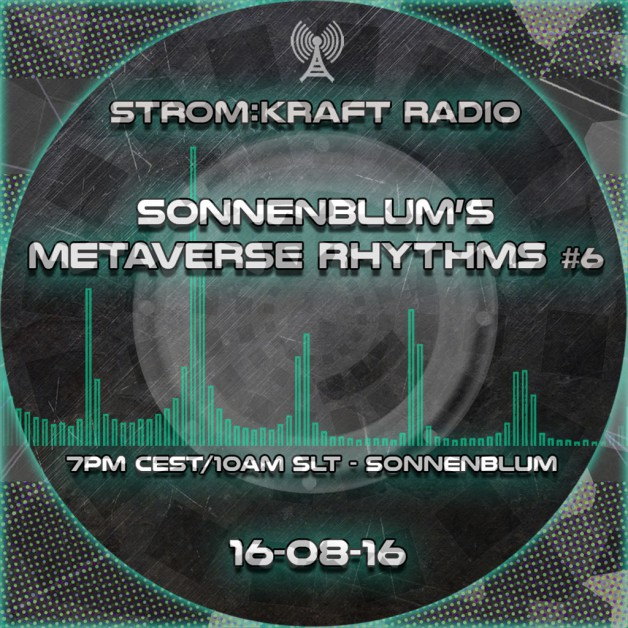 Tuesday August 16th 07.00pm CET [10.00am SLT] – Second Life's METAVERSE RHYTHMS RADIO #06 – Sandro Sonnenblum (GER)