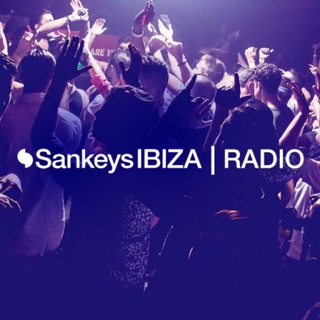 Tuesday August 16th 07.00pm CET- Sankey's Ibiza radio Show #12
