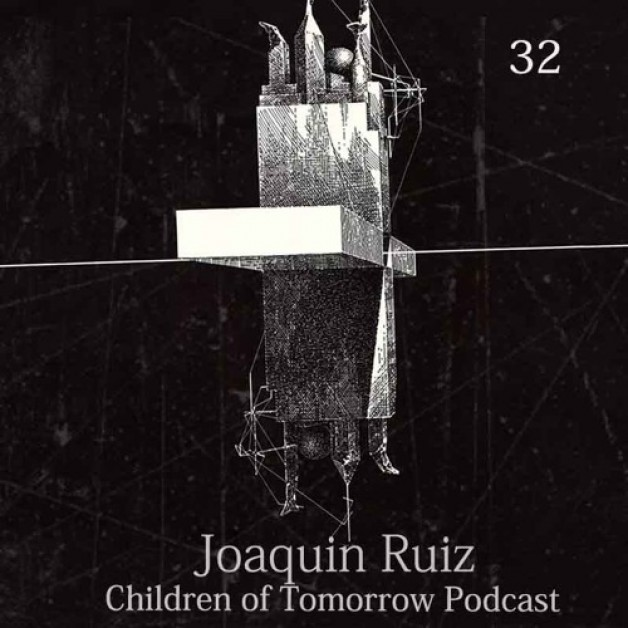 Sunday August 21th 10.00pm CET – Children of Tomorrow Podcast #32