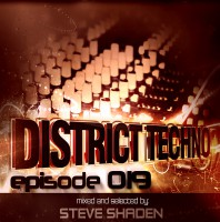 Monday August 22th 8.00pm CET- DISTRICT TECHNO #19 by Steve Shaden