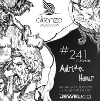 Tuesday August 23th 07.00pm CET- ALLEANZA RADIO SHOW #241 by Jewel Kid
