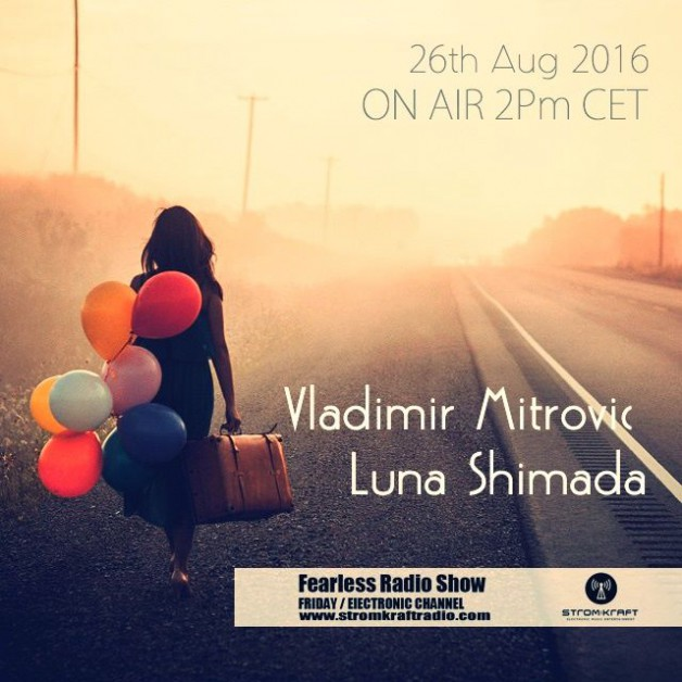 Friday August 26th 02.00pm CET – Fearless Radio #24 by Luna Shimada