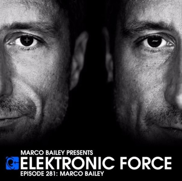 Friday August 26th 06.00pm CET – Elektronic Force  by Marco Bailey