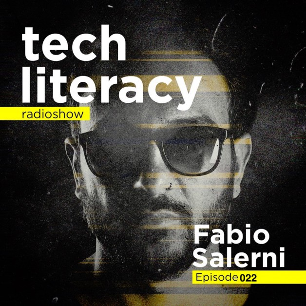 Friday August 26th 09.00pm CET –  Tech Literacy Radio #22 by Fabio Salerni