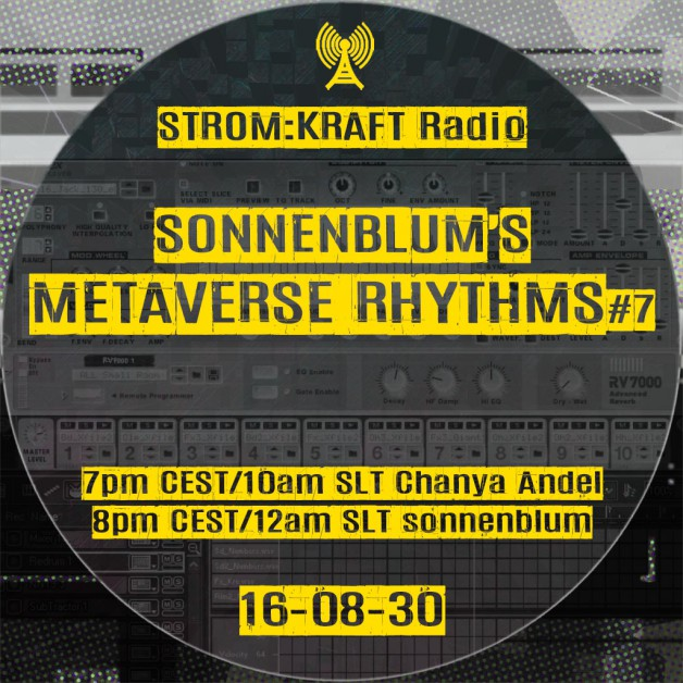 Tuesday August 30th 07.00pm CET [10.00am SLT] – Second Life's METAVERSE RHYTHMS RADIO #07 – Sandro Sonnenblum (GER)