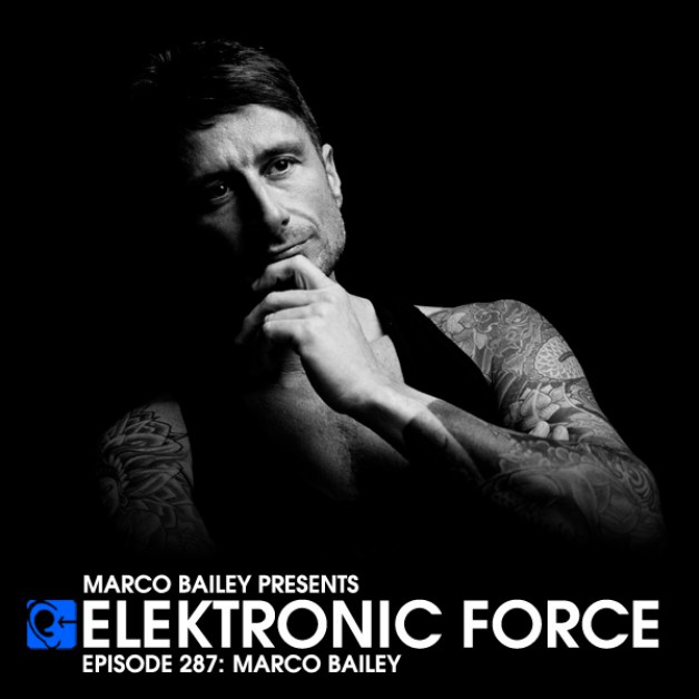 Friday September 2nd 06.00pm CET – Elektronic Force #287  by Marco Bailey