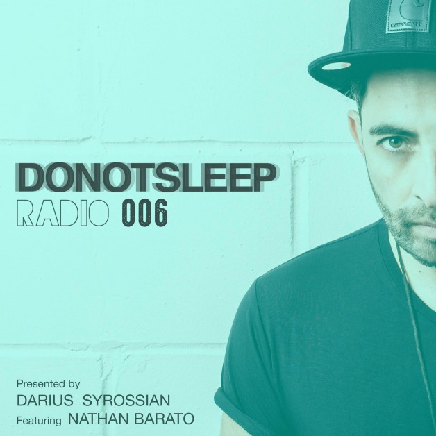 Tuesday September 6th 07.00pm CET – DO NOT SLEEP RADIO by Darius Syrossian