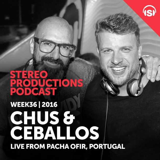 Wednesday September 7th 08.00pm CET – Stereo Productions Podcast #134 by Chus & Ceballos