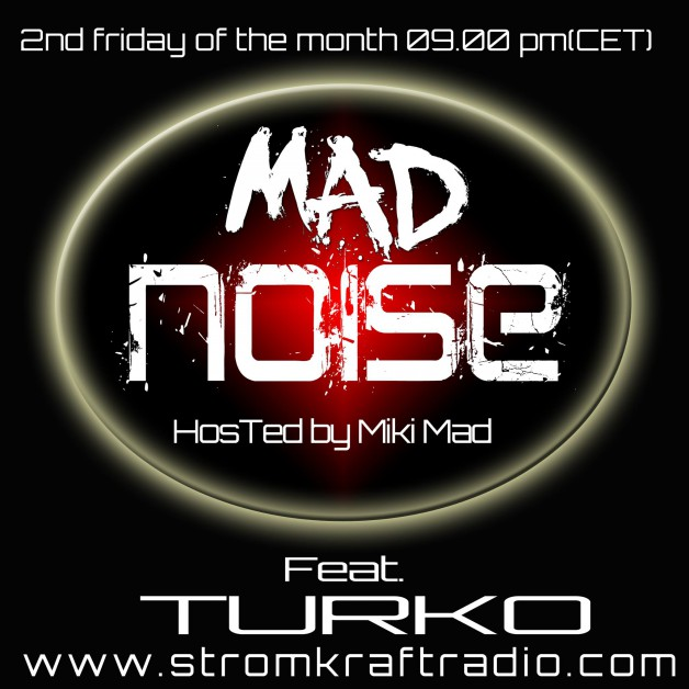 Friday September 9th 08.00pm CET – Mad Noise Radio by Miki Mad