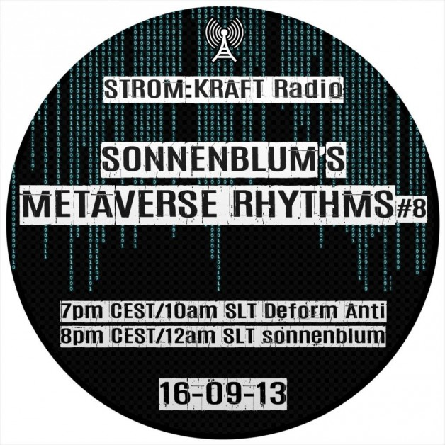 Tuesday September 13th 07.00pm CET [10.00am SLT] – Second Life's METAVERSE RHYTHMS RADIO #08 – Sandro Sonnenblum (GER)