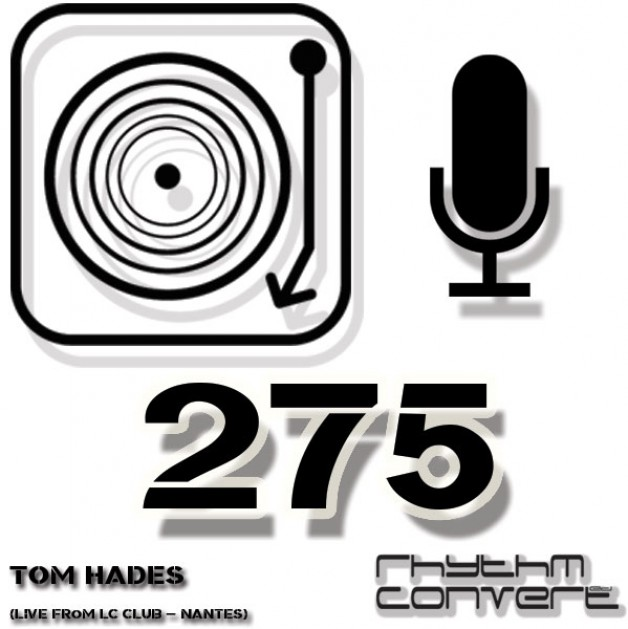 Sunday September 18th 04.00pm CET – The Rhythm Converted radio #275 by Tom Hades