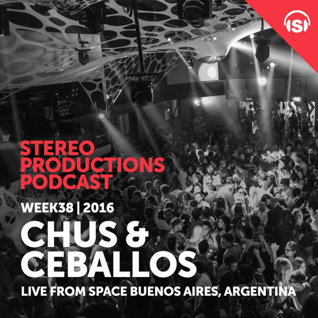 Wednesday September 21th 08.00pm CET – Stereo Productions Podcast  by Chus & Ceballos