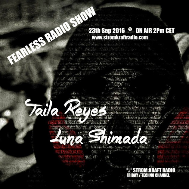 Friday September 23th 02.00pm CET – Fearless Radio #26 by Luna Shimada