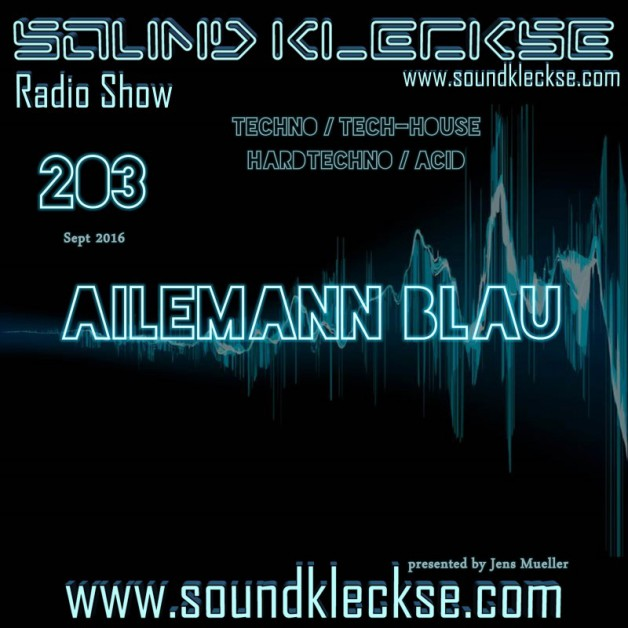 Saturday September 24th 6.00pm CET – Sound Kleckse radio #203  by Jens Mueller