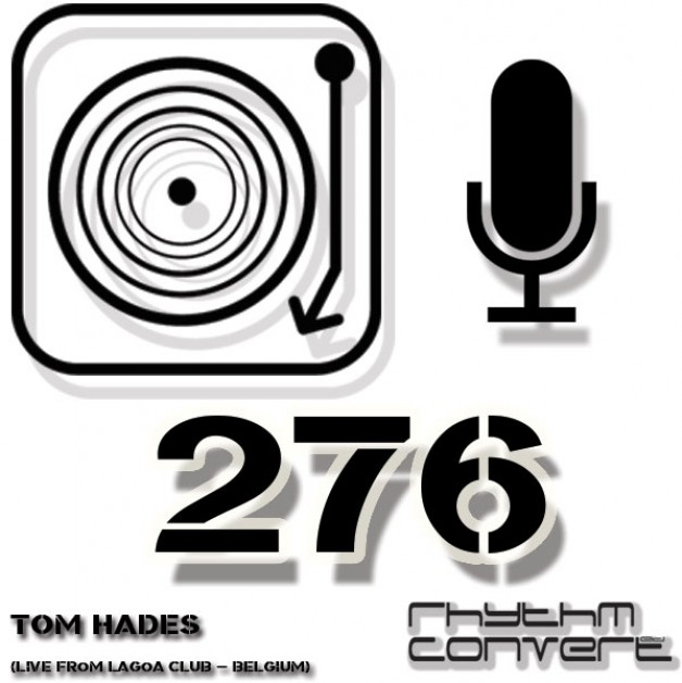 Sunday September 25th 04.00pm CET – The Rhythm Converted radio #276 by Tom Hades