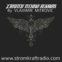Sunday September 25th 08.00pm CET – Limited Techno Sessions #14 by Vladimir Mitrovic
