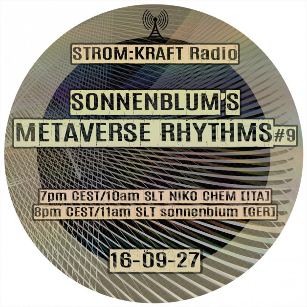 Tuesday September 27th 07.00pm CET [10.00am SLT] – Second Life's METAVERSE RHYTHMS RADIO #09 – Sandro Sonnenblum (GER)