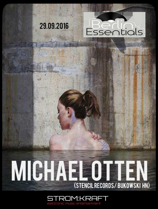 Thursday September 29th 08.00pm CET- Berlin Essentials Radio by Michael Otten ( Stencil Rec.)
