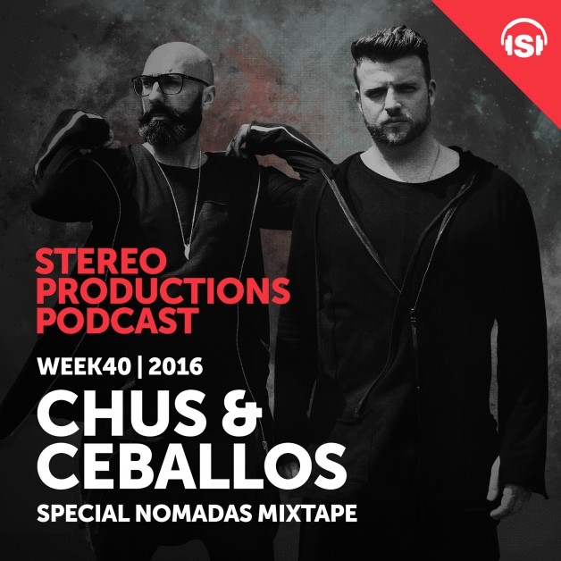 Wednesday October 5th 08.00pm CET – Stereo Productions Podcast  by Chus & Ceballos
