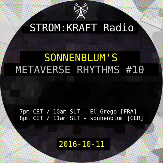 Tuesday October 11th 07.00pm CET [10.00am SLT] – Second Life's METAVERSE RHYTHMS RADIO #10 – Sandro Sonnenblum (GER)