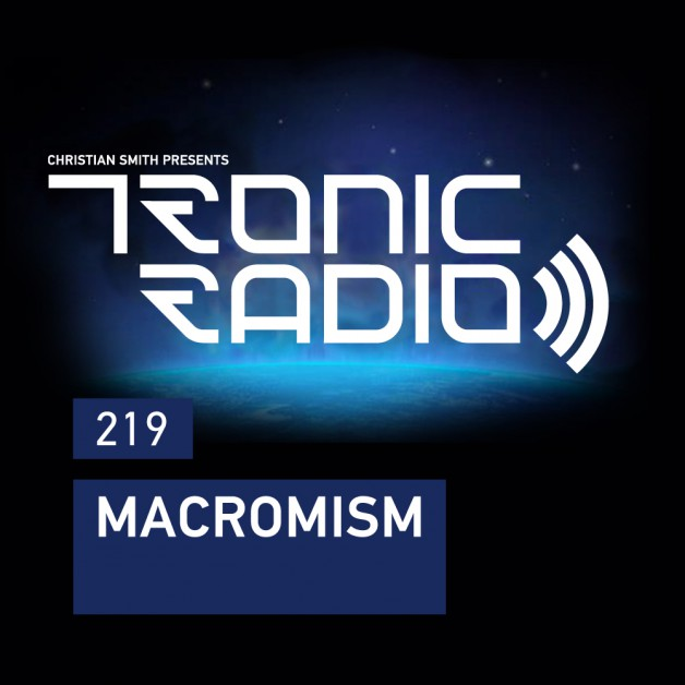 Wednesday October 12th 09.00pm CET – Tronic Radio #219 by Christian Smith