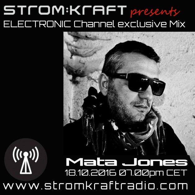Thursday October 18th 07.00pm CET- STROM:KRAFT RADIO EXCLUSIVE MIX by Mata Jones (IT)