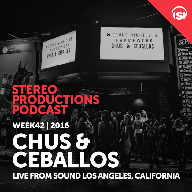 Wednesday October 19th 08.00pm CET – Stereo Productions Podcast  by Chus & Ceballos