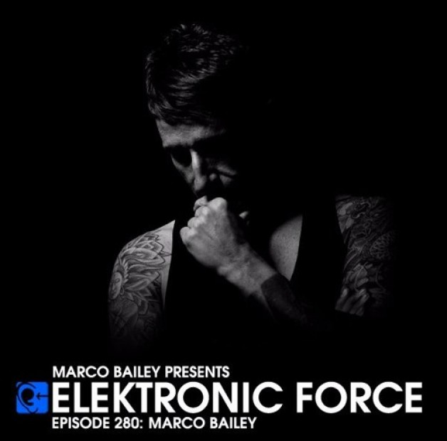 Friday October 21th 06.00pm CET – Elektronic Force by Marco Bailey