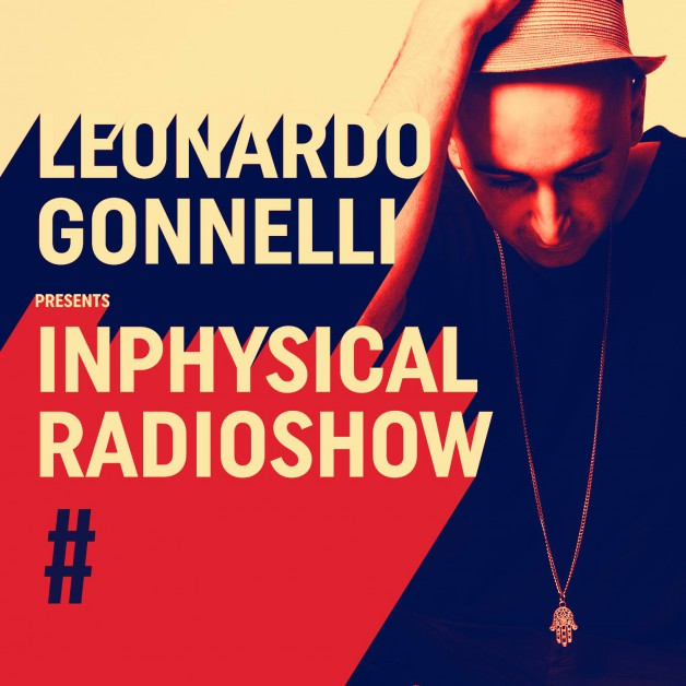 Friday October 21th 11.00pm CET- Inphysical Radio #054 by Leonardo Gonelli