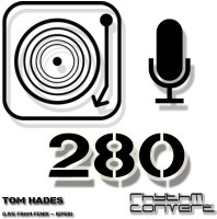 Sunday October 23th 04.00pm CET – The Rhythm Converted radio #280 by Tom Hades